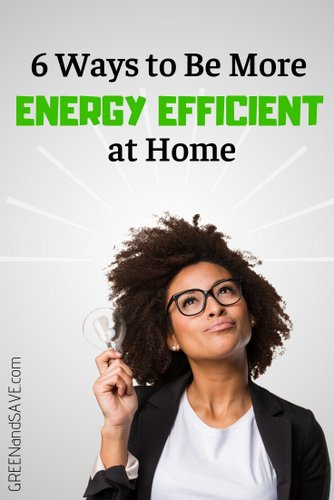 6 Ways to Be More Energy Efficient at Home